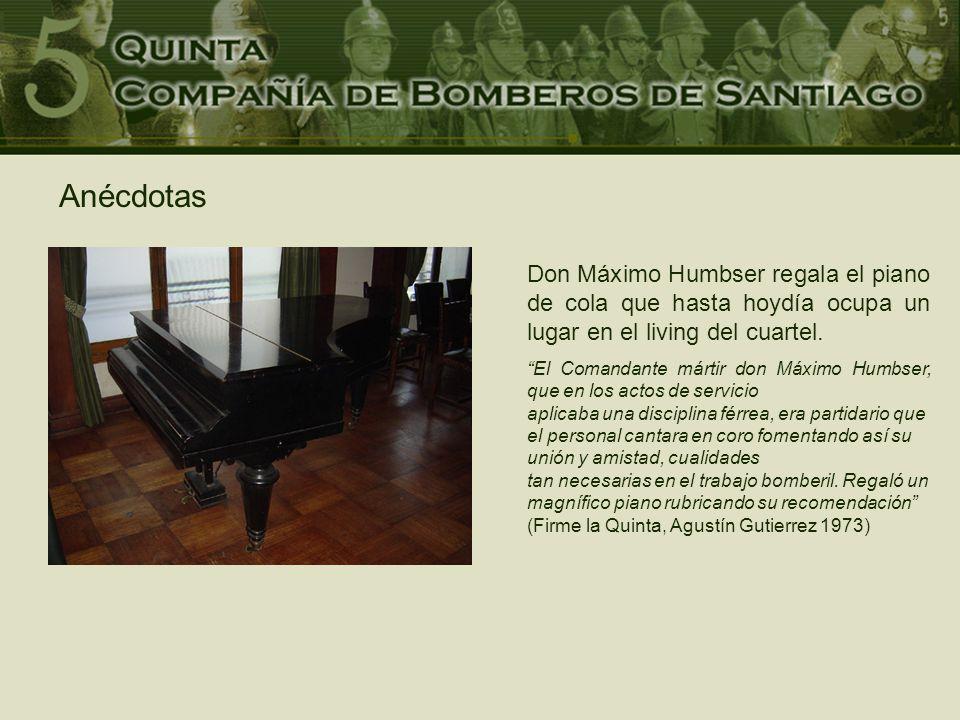 Anécdotas Don Máximo Humbser regala el piano de cola que hasta hoydía ocupa un lugar en el living del cuartel.