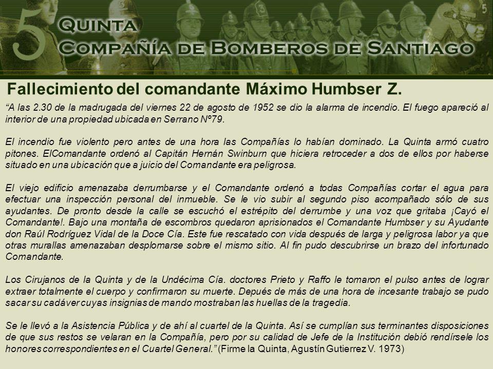 Fallecimiento del comandante Máximo Humbser Z.