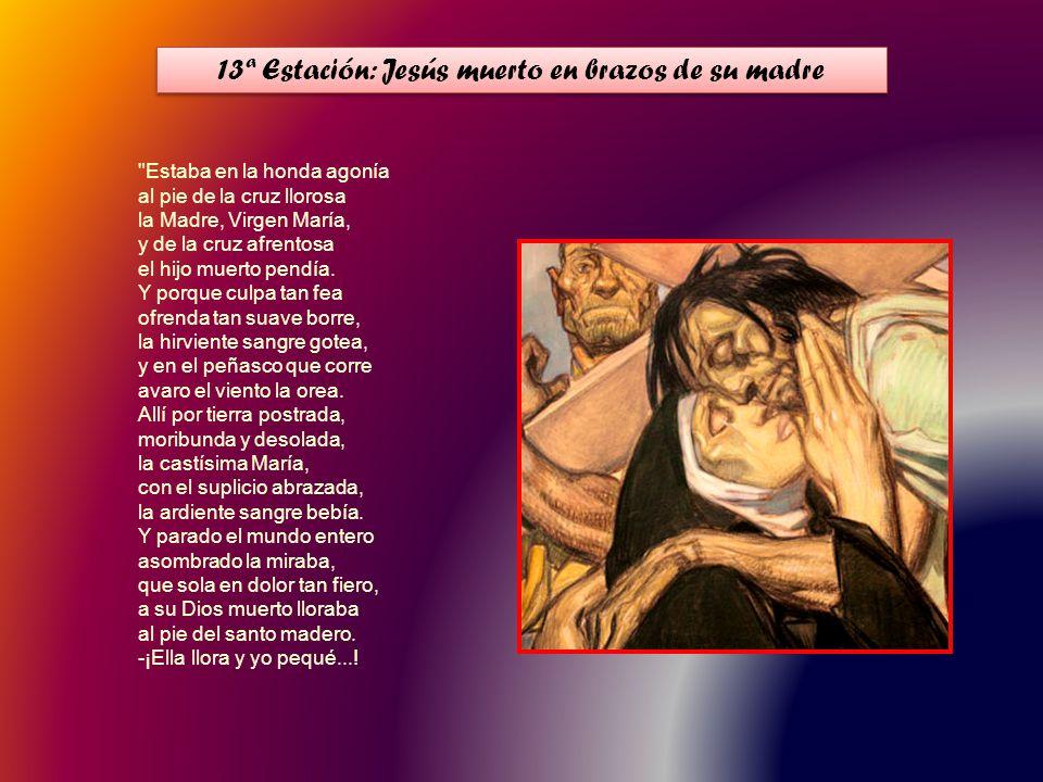 Muere Jesús del Gólgota en la cumbre con amor perdonando al que le hería, siente deshecho el corazón María del dolor de la inmensa pesadumbre.