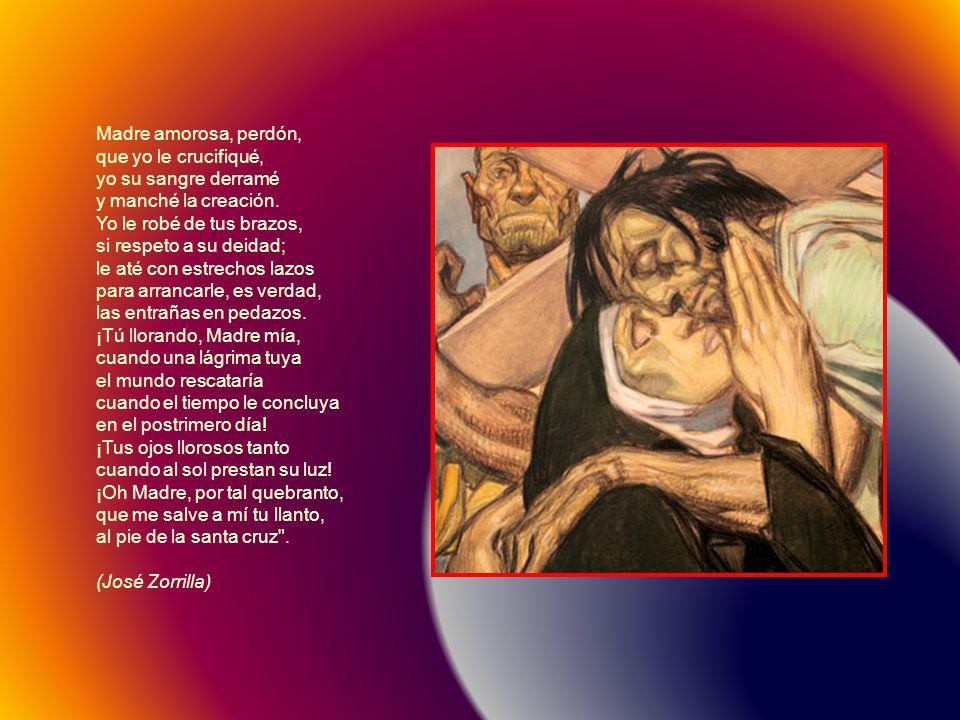 Estaba en la honda agonía al pie de la cruz llorosa la Madre, Virgen María, y de la cruz afrentosa el hijo muerto pendía.
