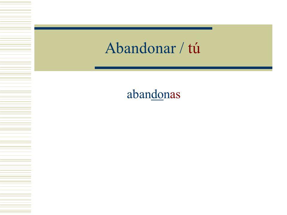 Verbos regulares Conjugue los verbos en el tiempo presente indicativo.