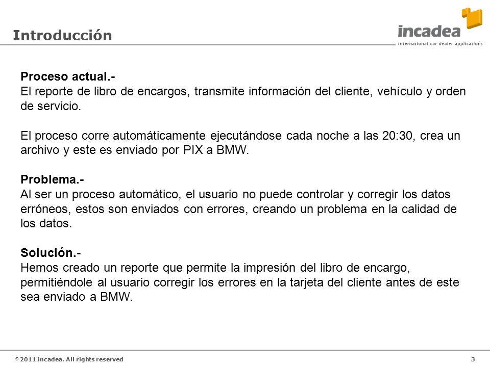 3 © 2011 incadea.