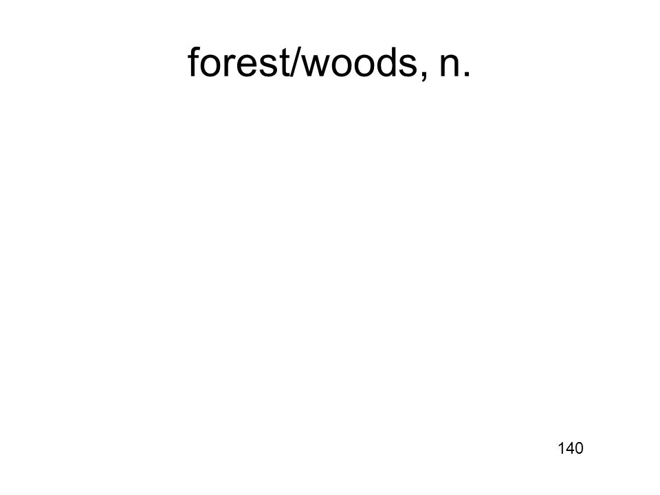 forest/woods, n. 140