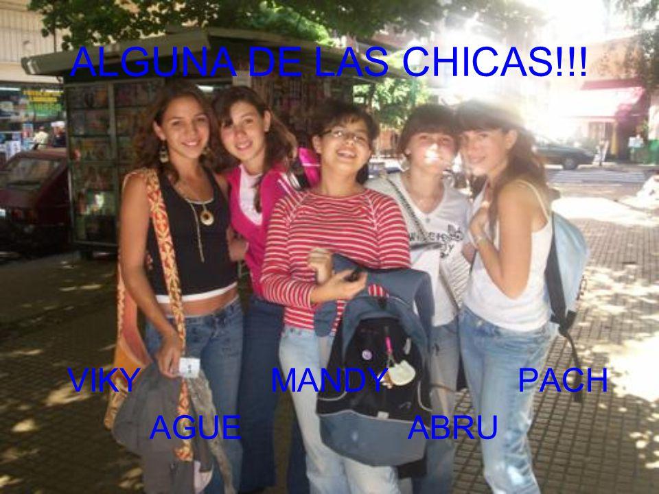 ALGUNA DE LAS CHICAS!!! VIKY MANDY PACH AGUE ABRU