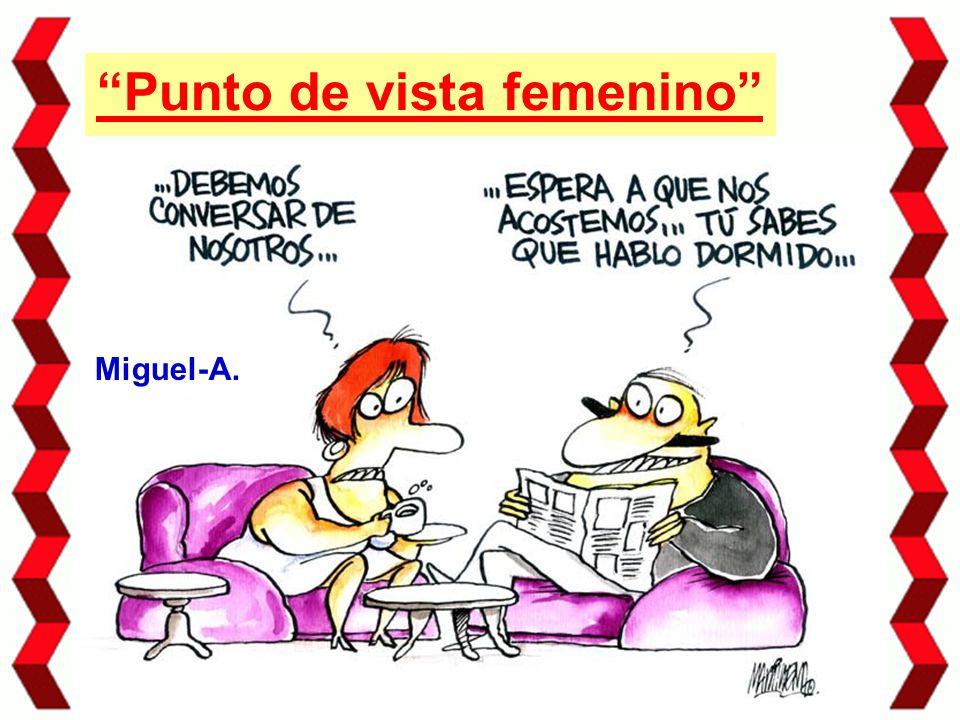 Punto de vista femenino Miguel-A.