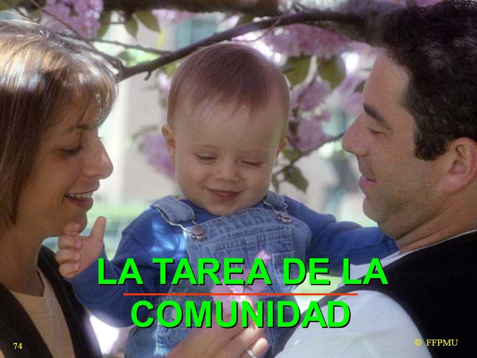 LA TAREA DE LA COMUNIDAD  FFPMU 74