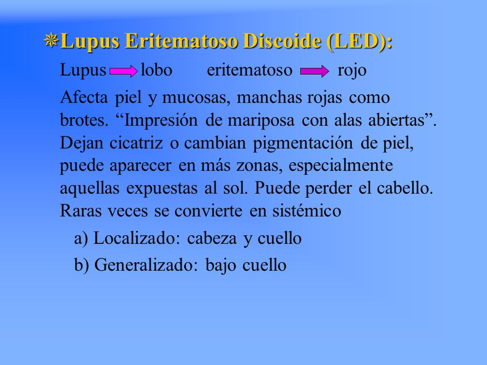 """ Lupus Eritematoso Discoide (LED): Lupus lobo eritematoso rojo Afecta piel y mucosas, manchas rojas como brotes. """"Impresión de mariposa con alas abie"""