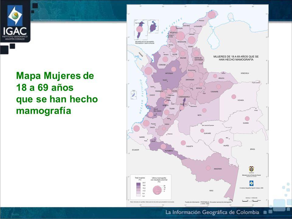 Mapa Mujeres de 18 a 69 años que se han hecho mamografía