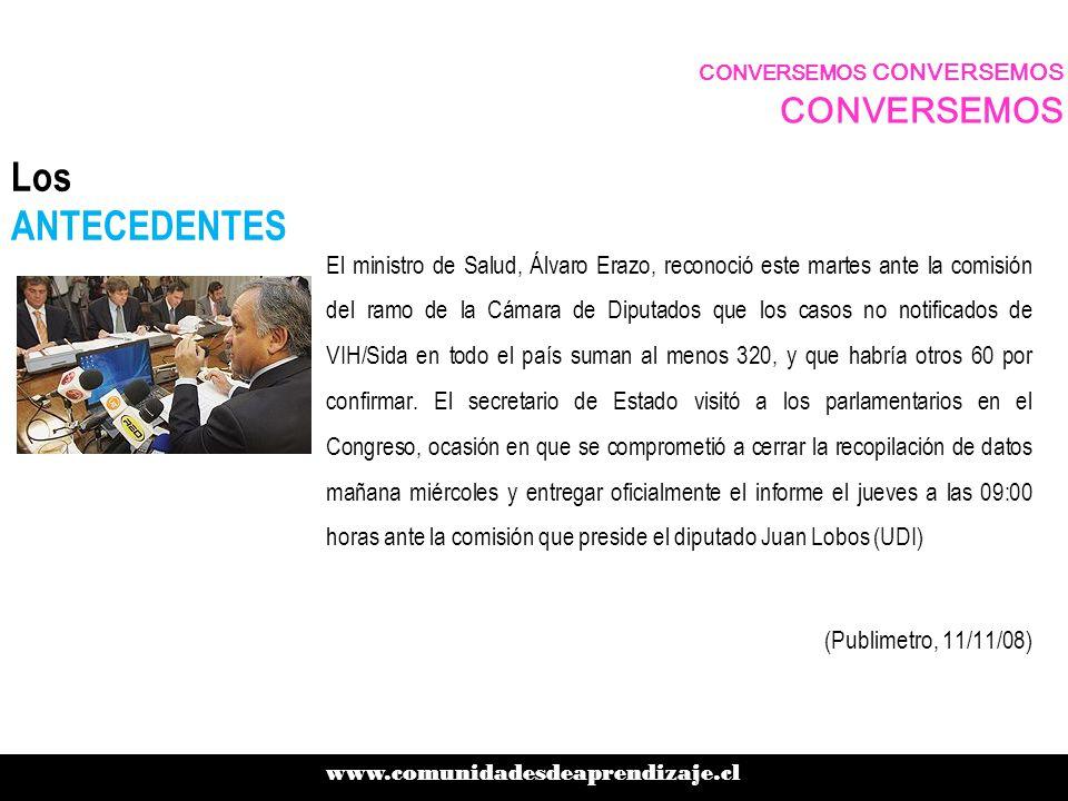 Los ANTECEDENTES El ministro de Salud, Álvaro Erazo, reconoció este martes ante la comisión del ramo de la Cámara de Diputados que los casos no notificados de VIH/Sida en todo el país suman al menos 320, y que habría otros 60 por confirmar.