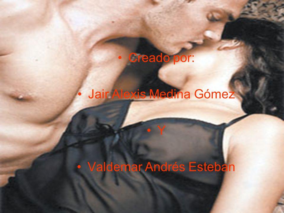 Creado por: Jair Alexis Medina Gómez Y Valdemar Andrés Esteban