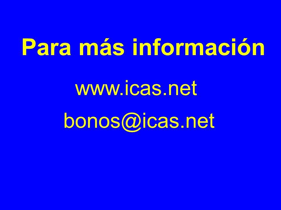 Para más información www.icas.net bonos@icas.net