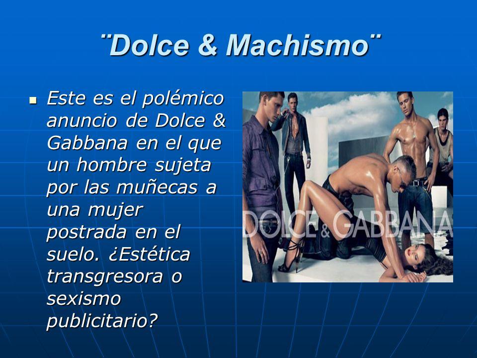 ¨Dolce & Machismo¨ Este es el polémico anuncio de Dolce & Gabbana en el que un hombre sujeta por las muñecas a una mujer postrada en el suelo.