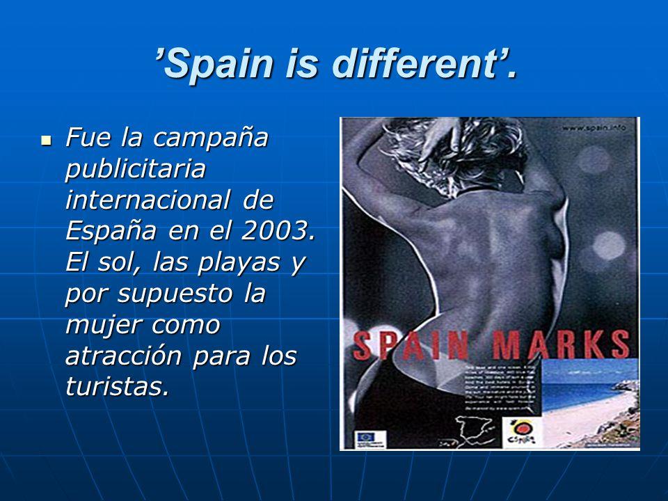 'Spain is different'. Fue la campaña publicitaria internacional de España en el 2003.