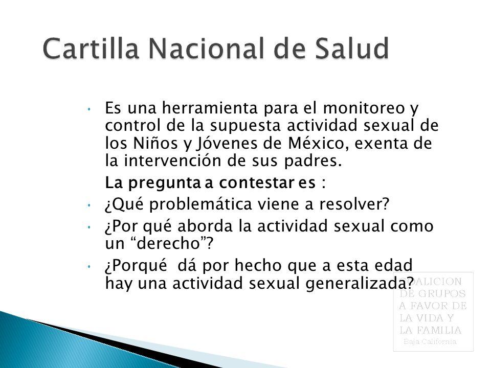 Es una herramienta para el monitoreo y control de la supuesta actividad sexual de los Niños y Jóvenes de México, exenta de la intervención de sus padres.