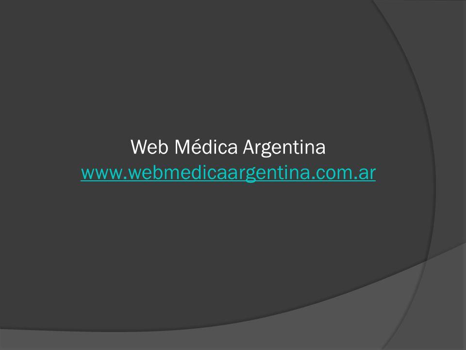 Web Médica Argentina www.webmedicaargentina.com.ar www.webmedicaargentina.com.ar