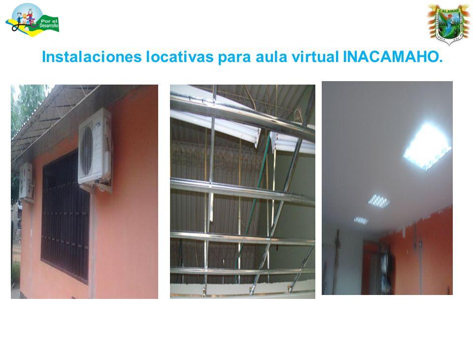 Instalaciones locativas para aula virtual INACAMAHO.