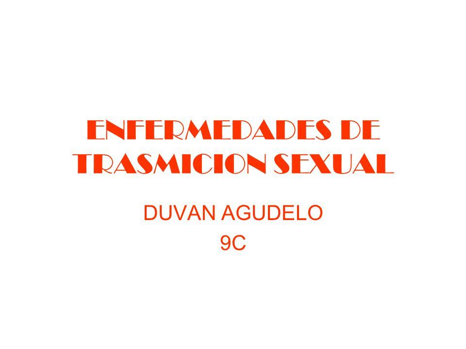 ENFERMEDADES DE TRASMICION SEXUAL DUVAN AGUDELO 9C