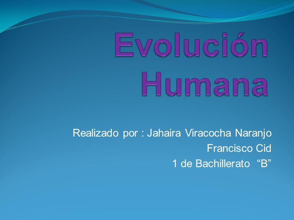 Realizado por : Jahaira Viracocha Naranjo Francisco Cid 1 de Bachillerato B
