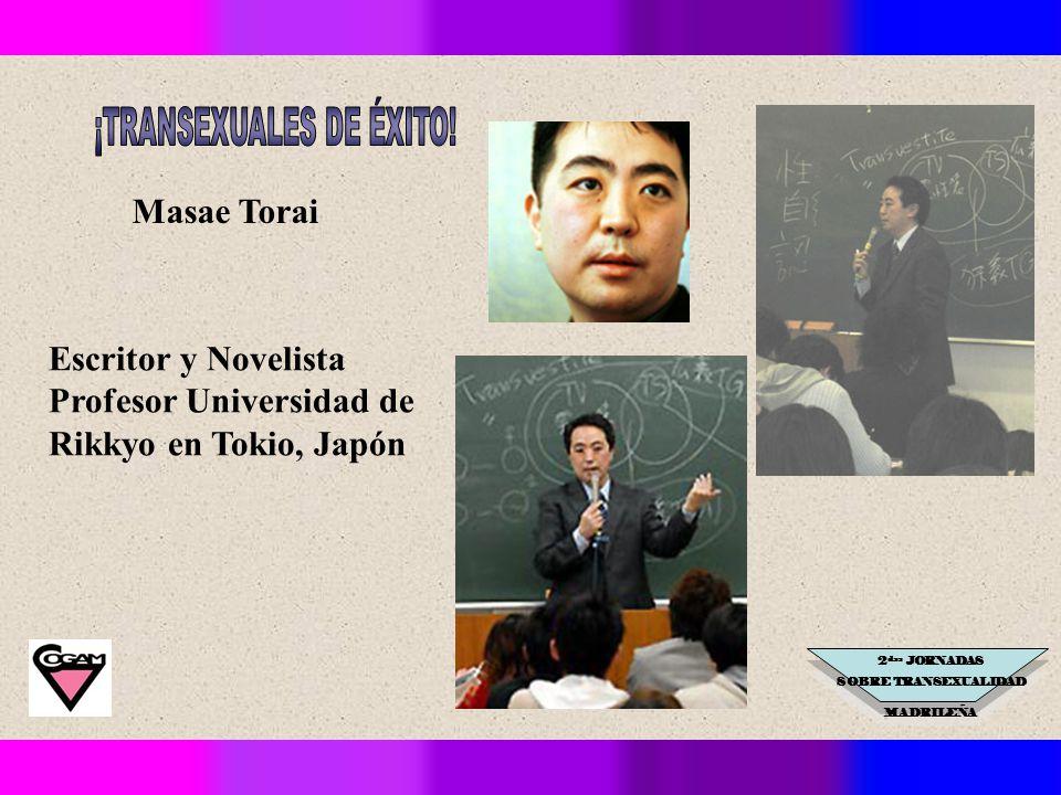 2 das JORNADAS SOBRE TRANSEXUALIDAD MADRILEÑA Masae Torai Escritor y Novelista Profesor Universidad de Rikkyo en Tokio, Japón