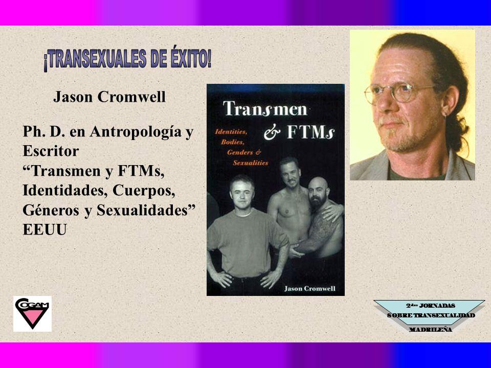 2 das JORNADAS SOBRE TRANSEXUALIDAD MADRILEÑA Jason Cromwell Ph.