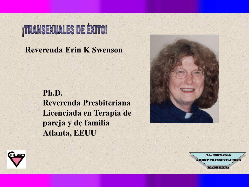 2 das JORNADAS SOBRE TRANSEXUALIDAD MADRILEÑA Reverenda Erin K Swenson Ph.D.