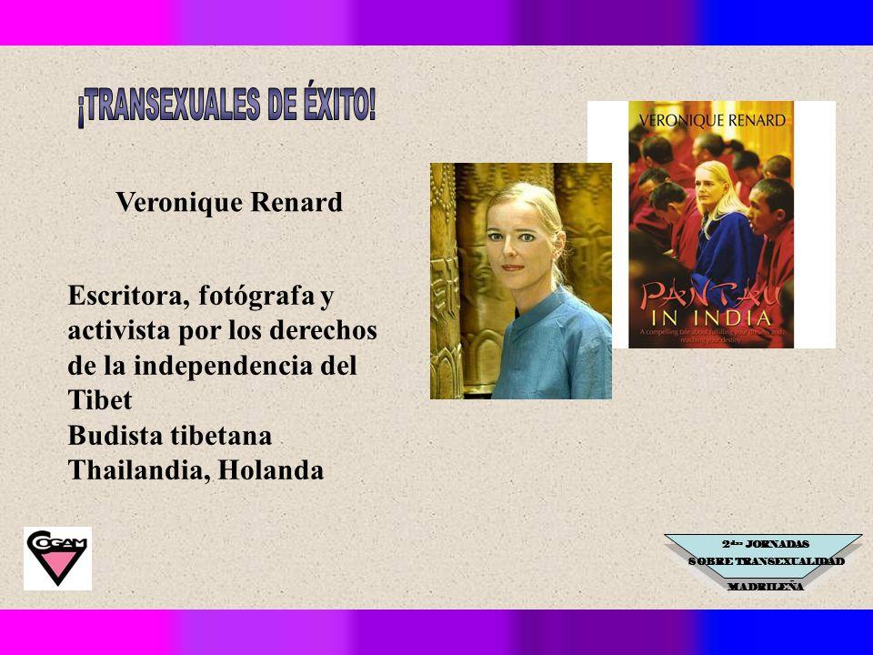2 das JORNADAS SOBRE TRANSEXUALIDAD MADRILEÑA Veronique Renard Escritora, fotógrafa y activista por los derechos de la independencia del Tibet Budista tibetana Thailandia, Holanda