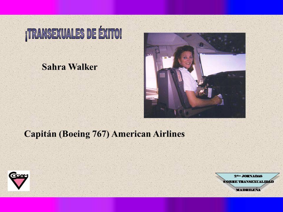 2 das JORNADAS SOBRE TRANSEXUALIDAD MADRILEÑA Capitán (Boeing 767) American Airlines Sahra Walker