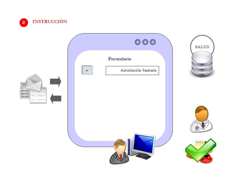 Formulario SALUD Autorización Sanitaria   2 INSTRUCCIÓN