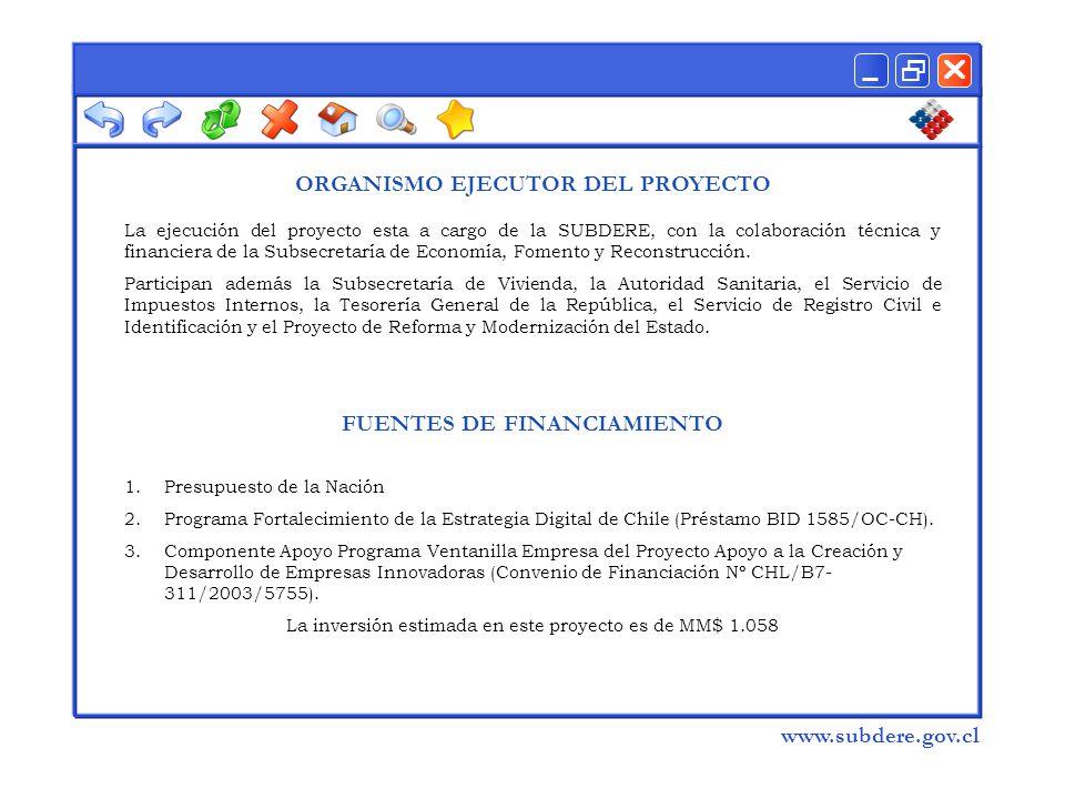  www.subdere.gov.cl ORGANISMO EJECUTOR DEL PROYECTO La ejecución del proyecto esta a cargo de la SUBDERE, con la colaboración técnica y financiera de la Subsecretaría de Economía, Fomento y Reconstrucción.