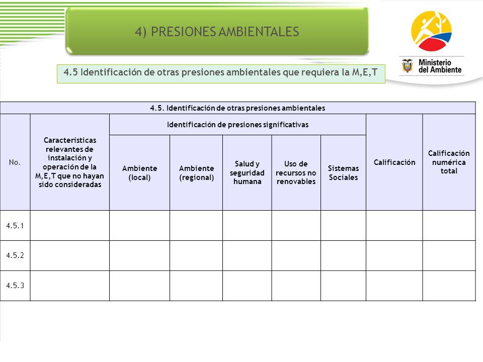 4.5. Identificación de otras presiones ambientales No.