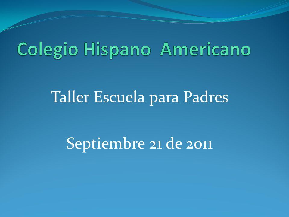 Taller Escuela para Padres Septiembre 21 de 2011