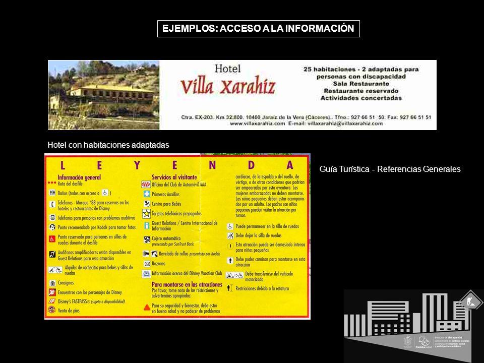 EJEMPLOS: ACCESO A LA INFORMACIÓN Guía Turística - Referencias Generales Hotel con habitaciones adaptadas