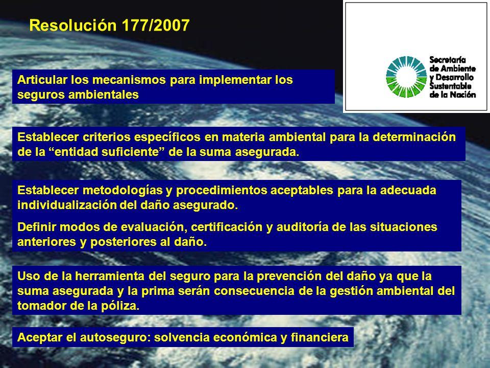 Establecer criterios específicos en materia ambiental para la determinación de la entidad suficiente de la suma asegurada.