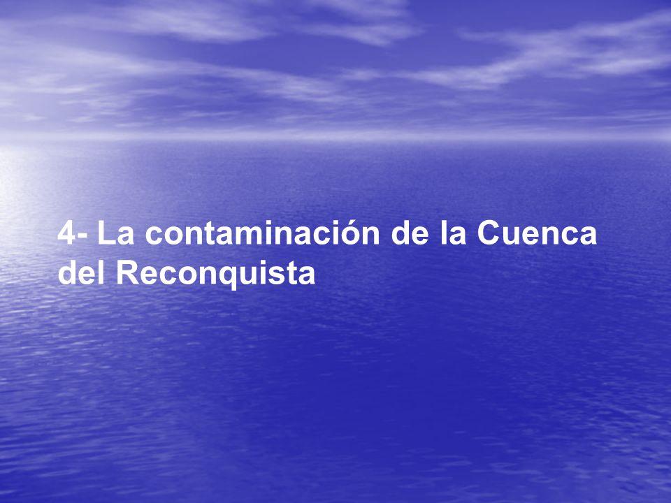 4- La contaminación de la Cuenca del Reconquista