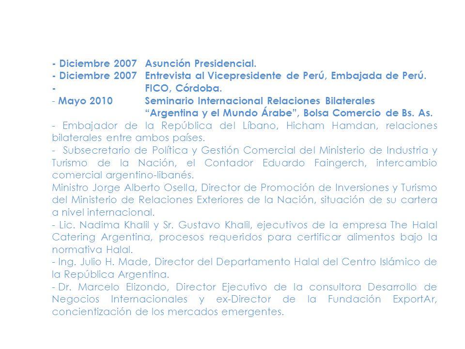 - Diciembre 2007Asunción Presidencial.