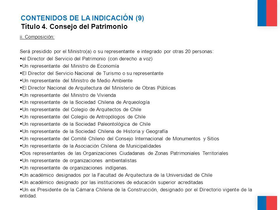 CONTENIDOS DE LA INDICACIÓN (9) Título 4. Consejo del Patrimonio ii.