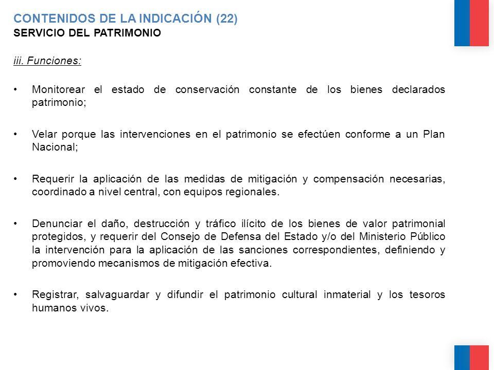 CONTENIDOS DE LA INDICACIÓN (22) SERVICIO DEL PATRIMONIO iii.