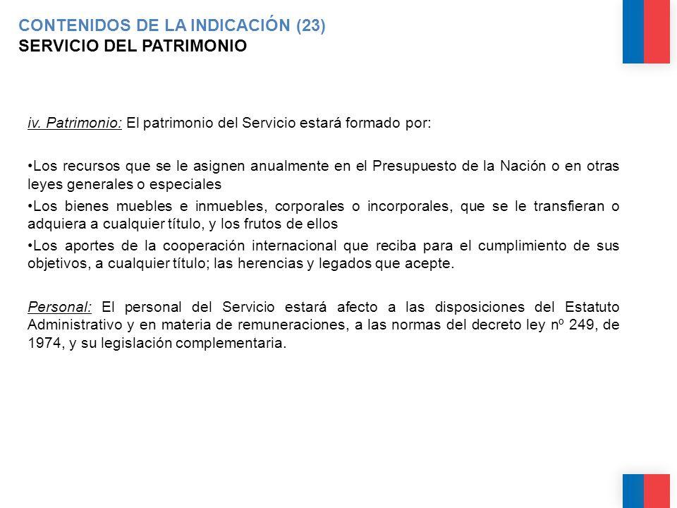 CONTENIDOS DE LA INDICACIÓN (23) SERVICIO DEL PATRIMONIO iv.