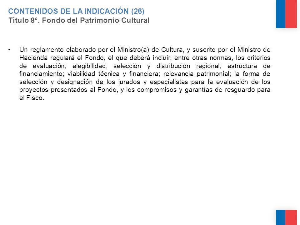 CONTENIDOS DE LA INDICACIÓN (26) Título 8°.