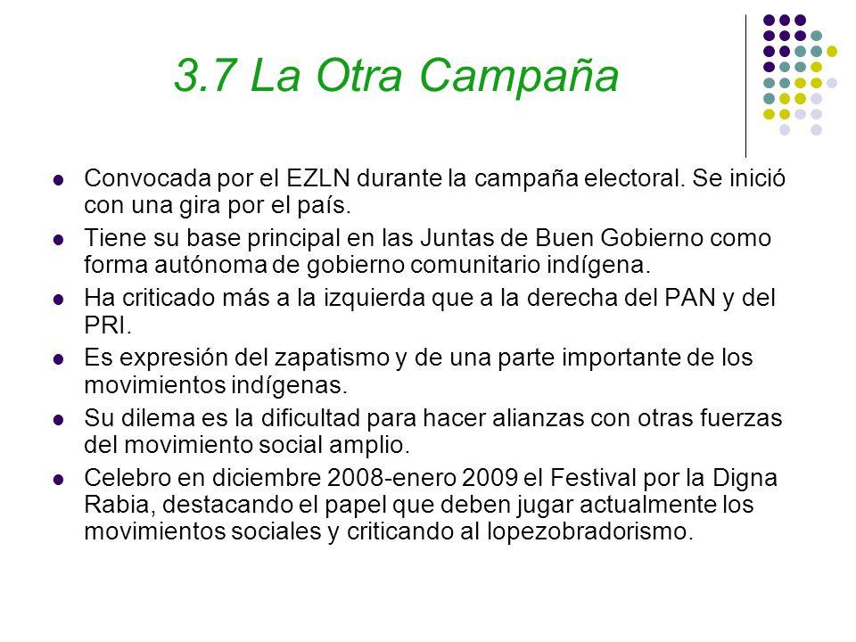 3.7 La Otra Campaña Convocada por el EZLN durante la campaña electoral.