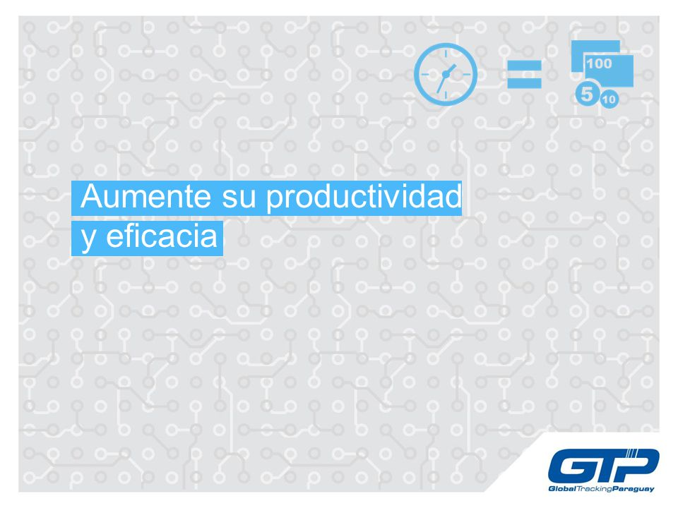 Aumente su productividad y eficacia