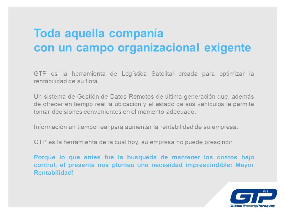 GTP es la herramienta de Logística Satelital creada para optimizar la rentabilidad de su flota.