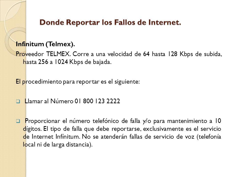 Donde Reportar los Fallos de Internet. Infinitum (Telmex).
