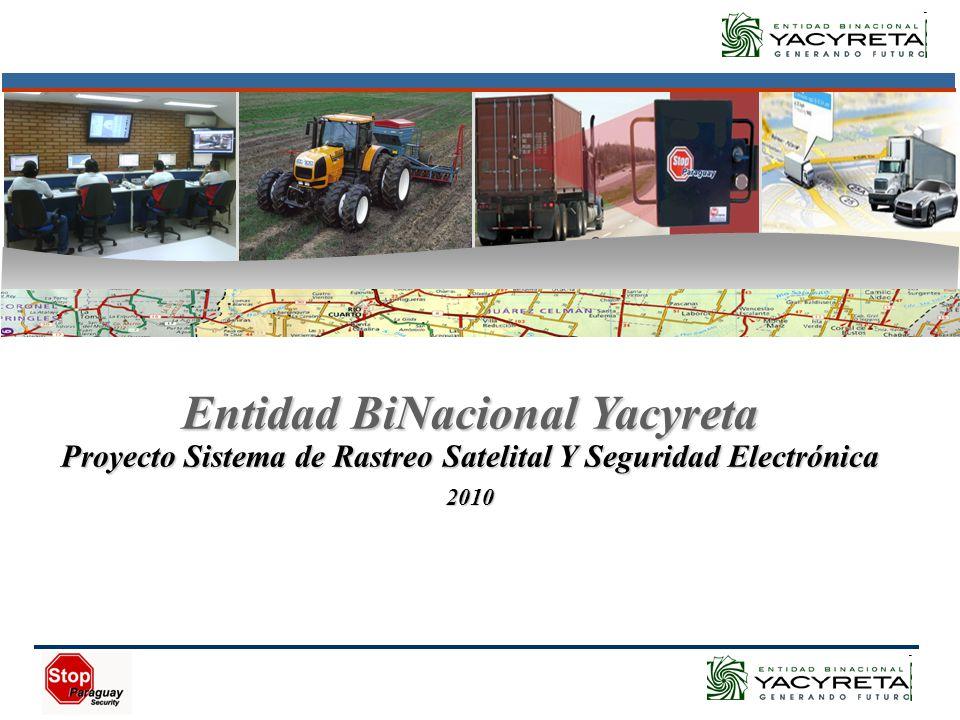Entidad BiNacional Yacyreta Proyecto Sistema de Rastreo Satelital Y Seguridad Electrónica 2010