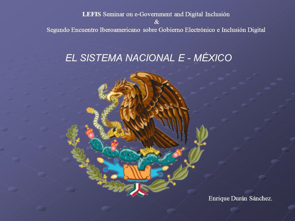 EL SISTEMA NACIONAL E - MÉXICO Enrique Durán Sánchez.