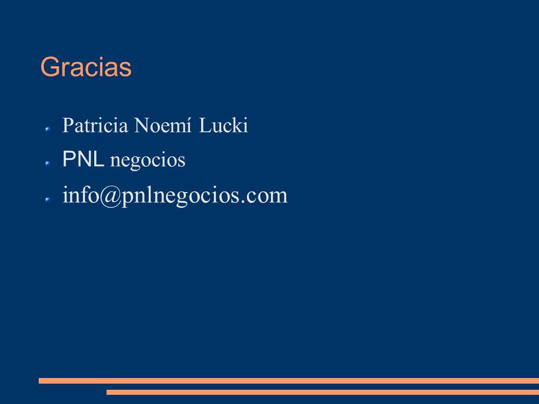Gracias Patricia Noemí Lucki PNL negocios info@pnlnegocios.com