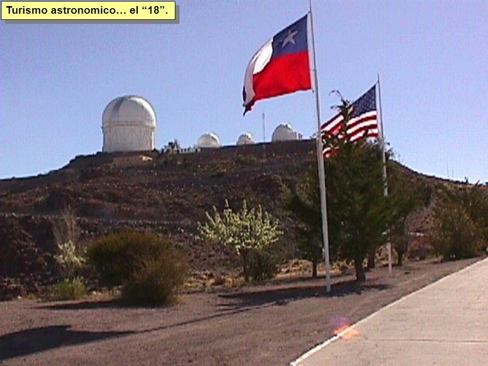 Tuesday, 7th March, 2002 IAUWG meeting, La Serena, Chile71 Turismo astronomico… el 18 .