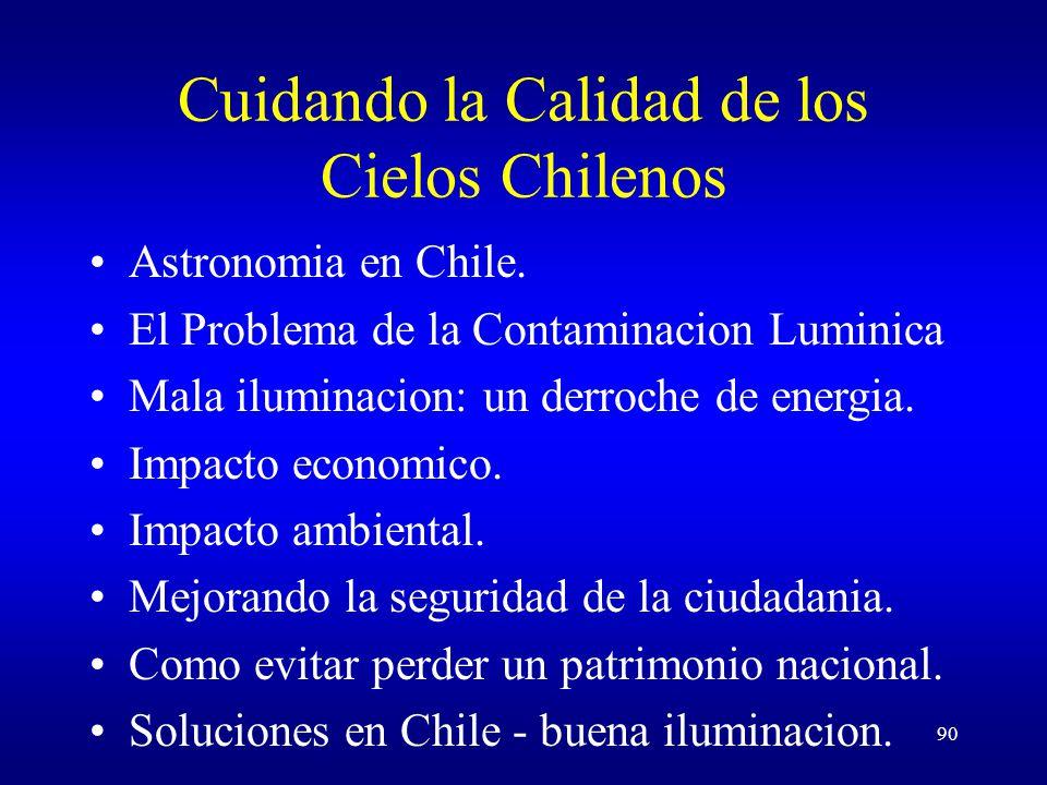 90 Cuidando la Calidad de los Cielos Chilenos Astronomia en Chile.