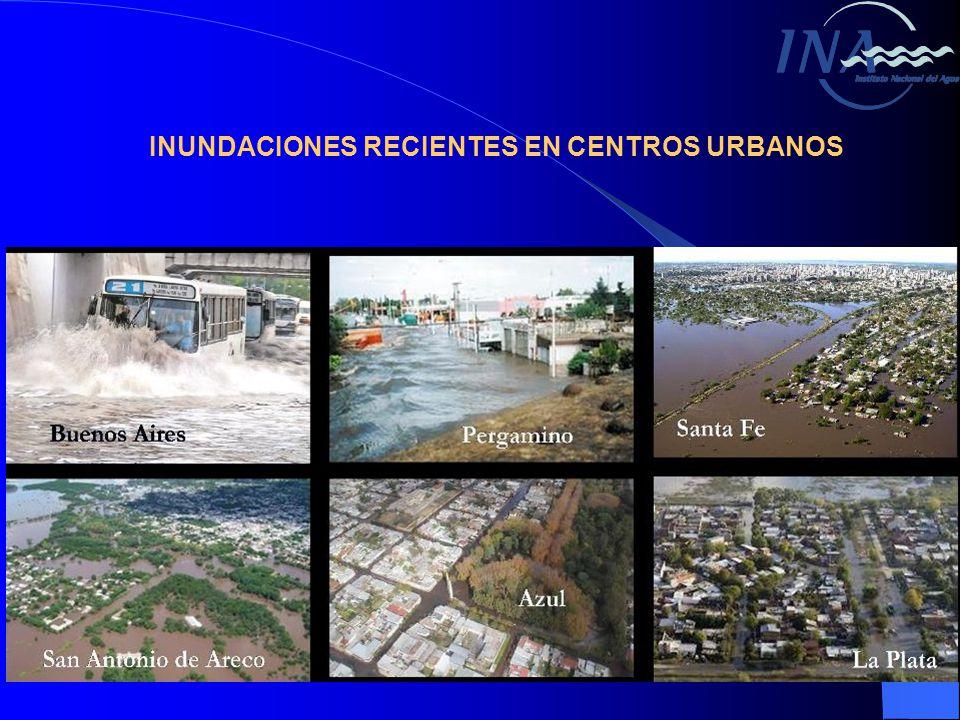 INUNDACIONES RECIENTES EN CENTROS URBANOS