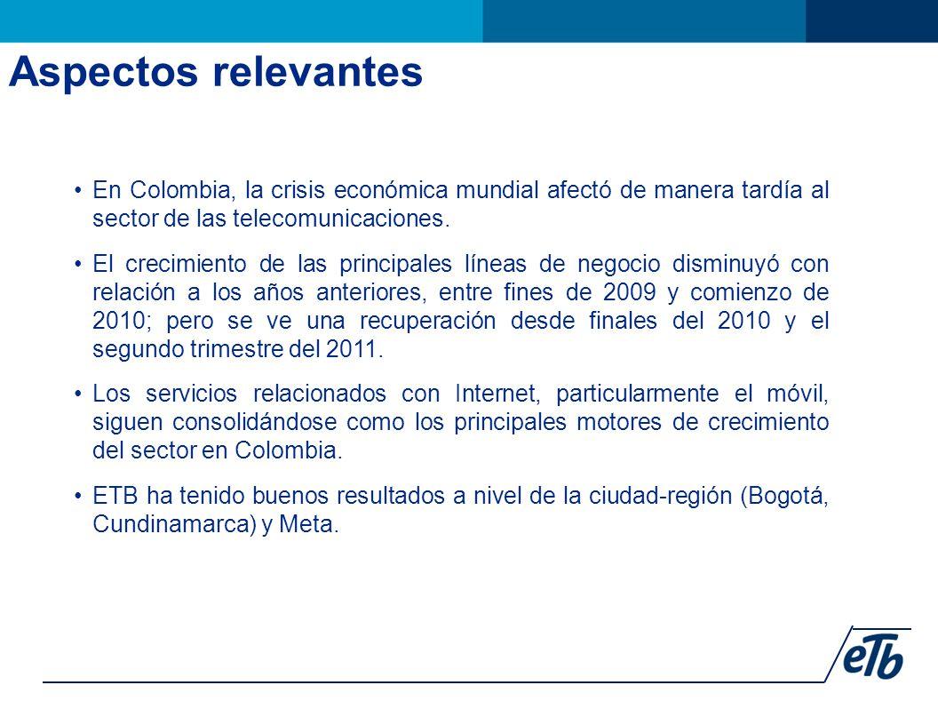 Aspectos relevantes En Colombia, la crisis económica mundial afectó de manera tardía al sector de las telecomunicaciones.